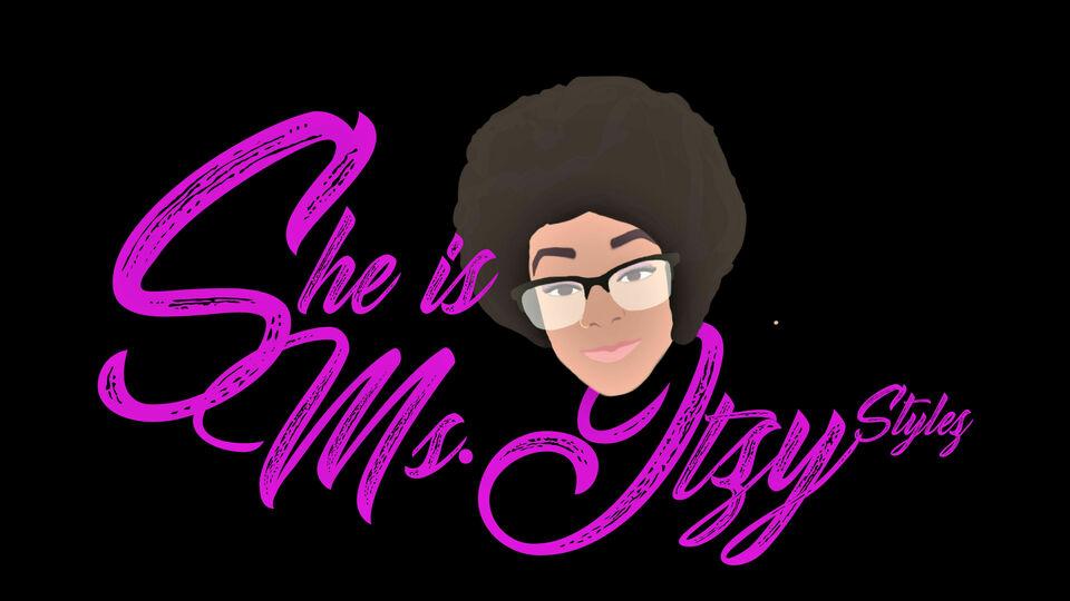 She Is Ms.Itzy Stylez