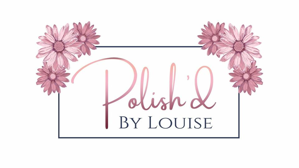Polish'd by Louise