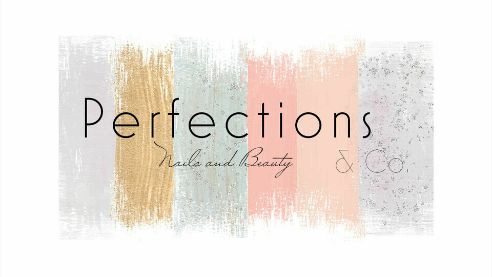 Perfections Nails and Beauty