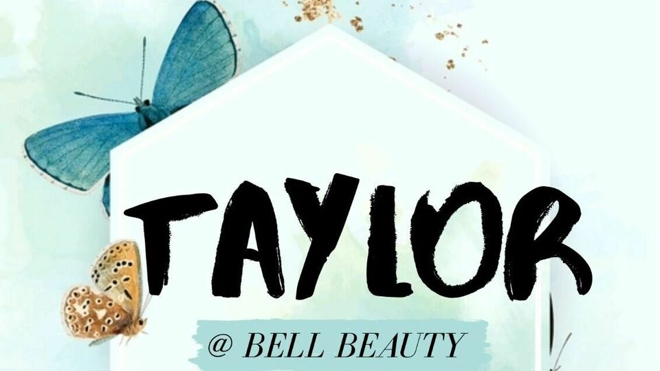 Taylor @ Bell Beauty 🦋